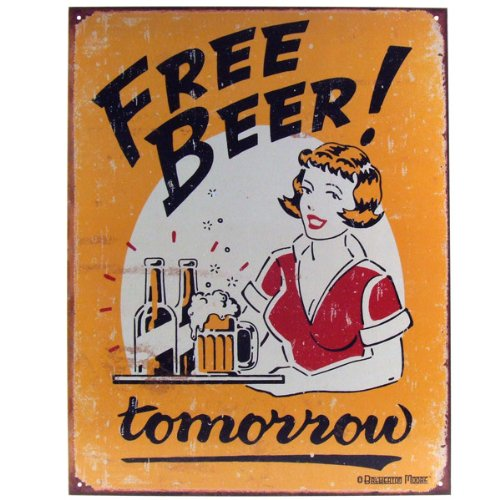Free Beer Tomorrow Metal Bar Sign 1