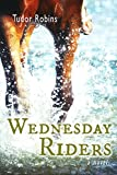 Wednesday Riders (Island Trilogy Book 2)