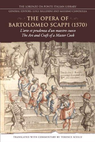 the-opera-of-bartolomeo-scappi-1570-larte-et-prudenza-dun-maestro-cuoco-the-art-and-craft-of-a-maste