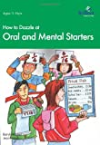 How to Dazzle at Oral and Mental Starters