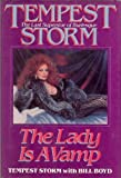 Tempest Storm Tempest Storm: The Lady Is a Vamp
