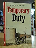 Temporary Duty (1445850842) by Everett, Wade