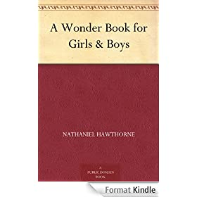 A Wonder Book for Girls & Boys (English Edition)