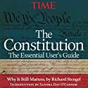The Constitution: The Essential User's Guide (       UNABRIDGED) by  Editors of Time magazine Narrated by Dennis Holland