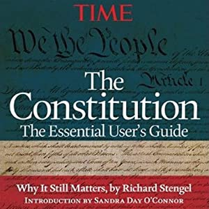 The Constitution: The Essential User's Guide | [Editors of Time magazine]