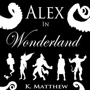 Alex in Wonderland: The Complete Series | [K. Matthew]
