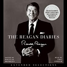 The Reagan Diaries: Extended Selections (       ABRIDGED) by Ronald Reagan Narrated by Eric Conger