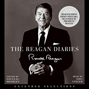 The Reagan Diaries: Extended Selections | [Ronald Reagan]