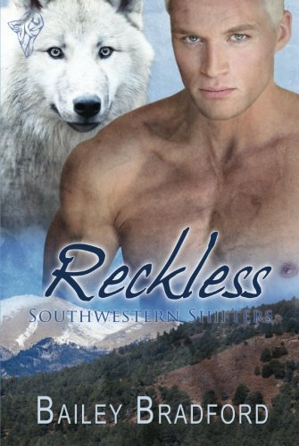 Reckless (Southwestern Shifters, #3)