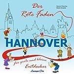 Der Rote Faden Hannover: F�r gro�e un...