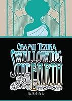 Swallowing The Earth by Osamu Tezuka (July…