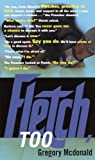 Fletch, Too (0375713530) by Mcdonald, Gregory