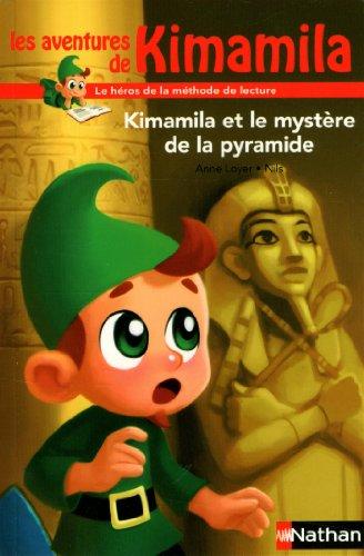 Les aventures de Kimamila (6) : Kimamila et le mystère de la pyramide