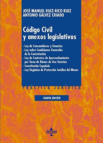 Código Civil Y Anexos Legislativos (Derecho - Práctica Jurídica)