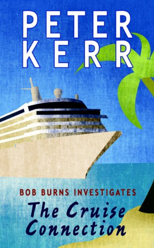 The Cruise Connection: Bob Burns Investigates