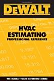 DeWALT HVAC Estimating Professional Reference - 0977718352