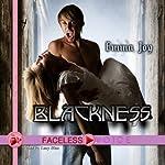 Blackness: Lucy Blue Narration | Emma Joy