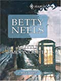 img - for A Little Moonlight (Betty Neels Large Print) book / textbook / text book