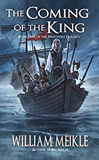 The Coming Of The King by William Meikle ebook deal