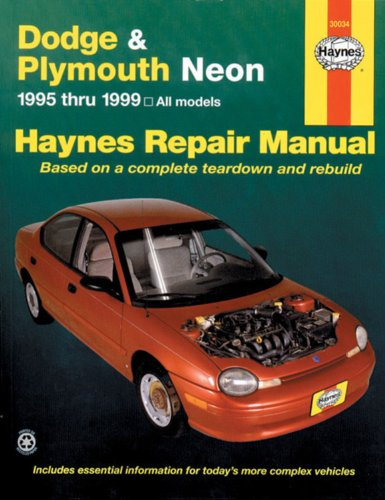 Dodge And Plymouth Neon: 1995 Thru 1999 - Based On A Complete Teardown And Rebuild (Haynes Repair Manual) front-582639