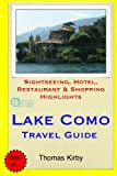 Lake Como Travel Guide: Sightseeing, Hotel, Restaurant & Shopping Highlights