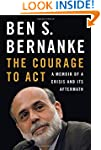 The Courage to Act: A Memoir of a Cri...