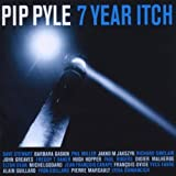 7 Year Itch by Pip Pyle [Music CD]