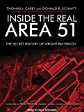 img - for Inside the Real Area 51: The Secret History of Wright Patterson book / textbook / text book