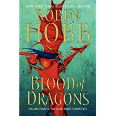 Blood of Dragons (Rain Wilds Chronicles, Book 4) by Robin Hobb
