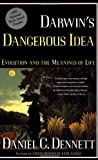 Darwin's Dangerous Idea: Evolution and the Meaning of Life (068482471X) by Dennett, Daniel