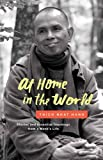 img - for At Home in the World: Stories and Essential Teachings from a Monk's Life book / textbook / text book