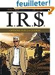 I.R.$ T16 Options Sur la Guerre