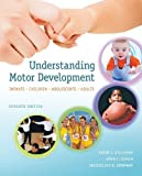 img - for Understanding Motor Development: Infants, Children, Adolescents, Adults 7th by Gallahue, David, Ozmun, John, Goodway, Jacqueline (2011) Hardcover book / textbook / text book