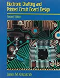 img - for Electronic Drafting and Printed Circuit Board Design [Paperback] [1989] (Author) James M. Kirkpatrick book / textbook / text book