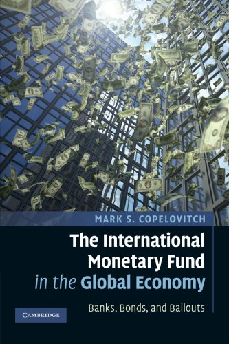 the-international-monetary-fund-in-the-global-economy-banks-bonds-and-bailouts