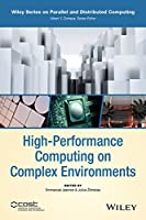 High-Performance Computing on Complex Environments Front Cover
