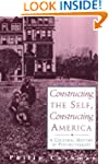 Constructing The Self, Constructing A...