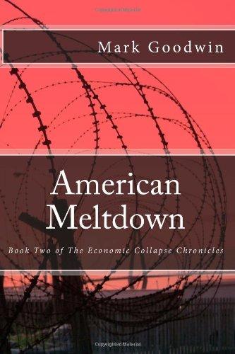 """[Roman] (Survie/effondrement) """"The economic collapse chronicles"""" de Mark Goodwin 51k%2BD9R81IL"""
