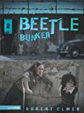 Beetle Bunker (The Wall Series, Book 2)