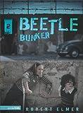 Beetle Bunker (The Wall Series, Book 2)