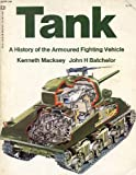 Tank: a history of the armoured fighting vehicle, (0345021665) by Kenneth Macksey