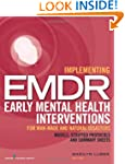 Implementing EMDR Early Mental Health...