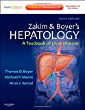 img - for By Arun J. Sanyal MD Zakim and Boyer's Hepatology: A Textbook of Liver Disease - Expert Consult: Online and Print, 6e (He (6th Edition) [Hardcover] book / textbook / text book