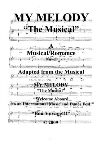 MY MELODY - The Musical: Welcome Aboard! to an International Music & Dance Fest! Bon-Voyage!!! PDF