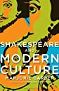 Shakespeare and Modern Culture: t/c