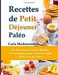 Recettes de Petit Dejeuner Paleo: Des...