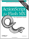 ActionScript for Flash MX: The Definitive Guide, Second Edition (059600396X) by Colin Moock