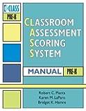 Classroom Assessment Scoring System' (CLASS' ) Manual, Pre-K