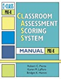 img - for Classroom Assessment Scoring System(TM) (CLASS(TM)) Manual, Pre-K (Vital Statistics) book / textbook / text book