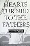 Hearts Turned to the Fathers: A History of the Genealogical Society of Utah, 1894-1994 (Byu Studies) (0842523278) by Allen, James B.